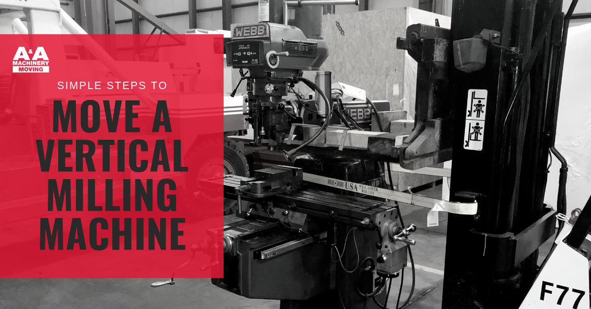 Move a Vertical Milling Machine
